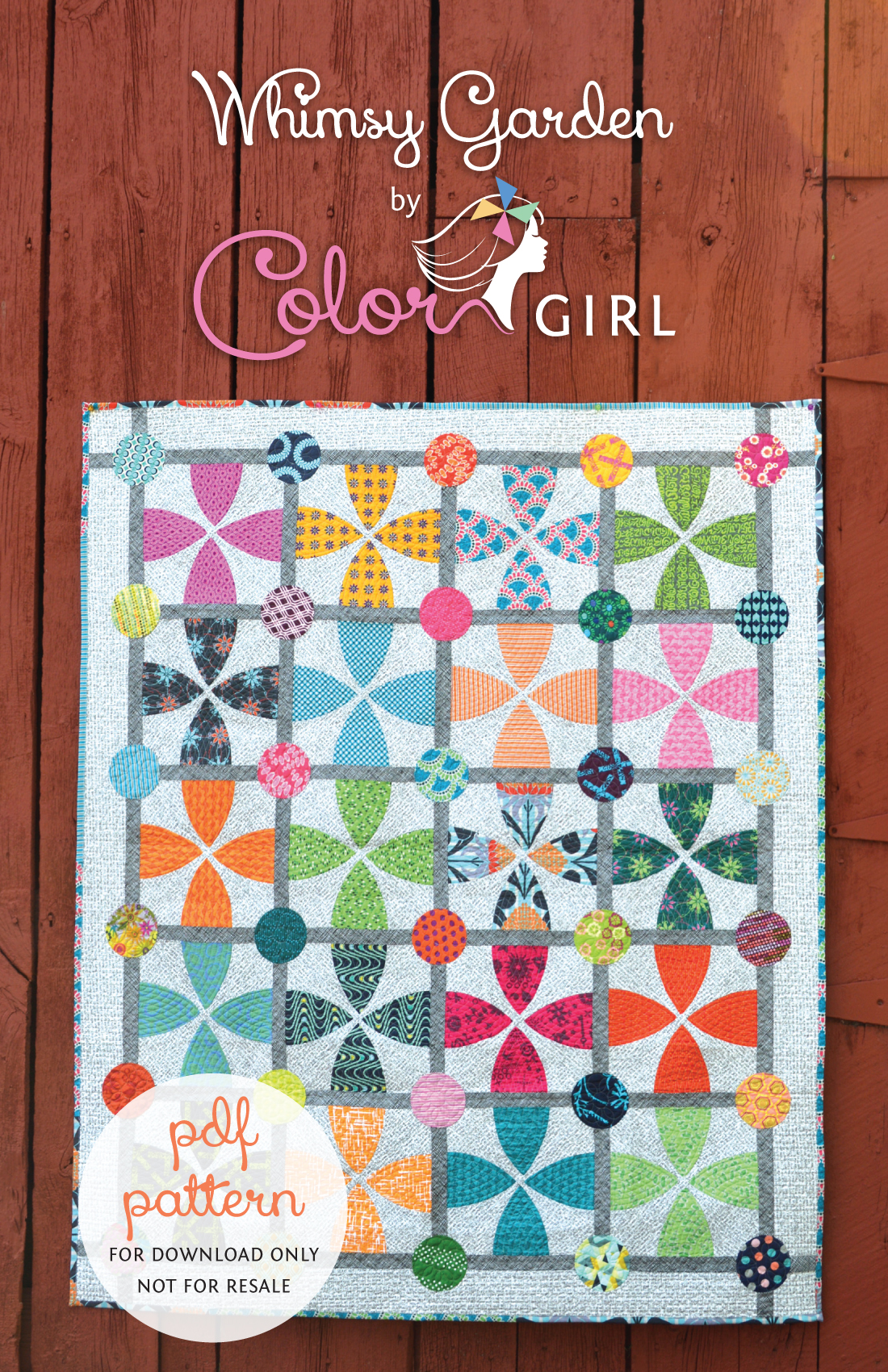 Sew a Whimsy Garden Quilt Pattern Available Color Girl Quilts