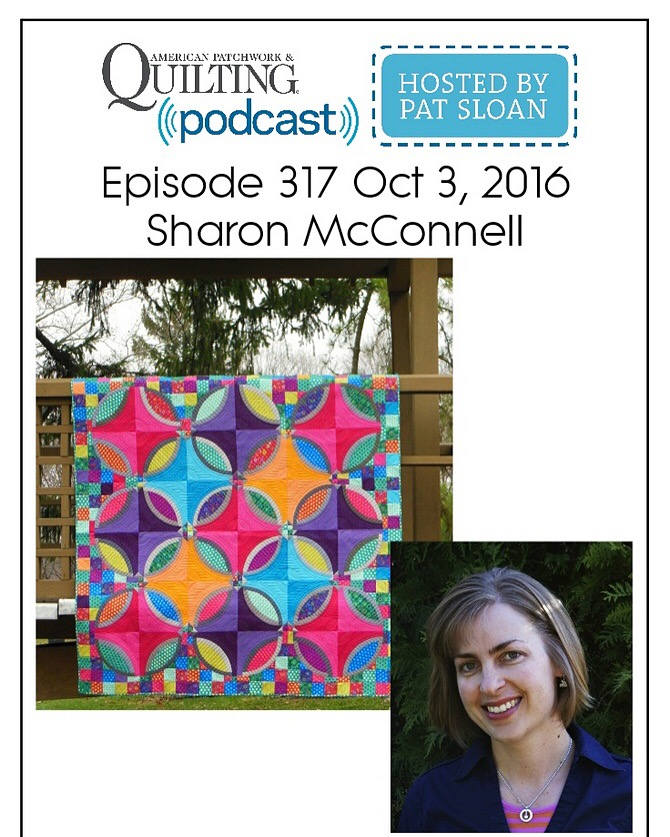 Sharon McConnell on Pat Sloan quilting radio podcast