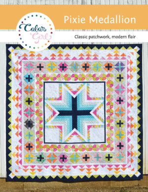 Pixie medallion quilt pattern by Color girl quilts