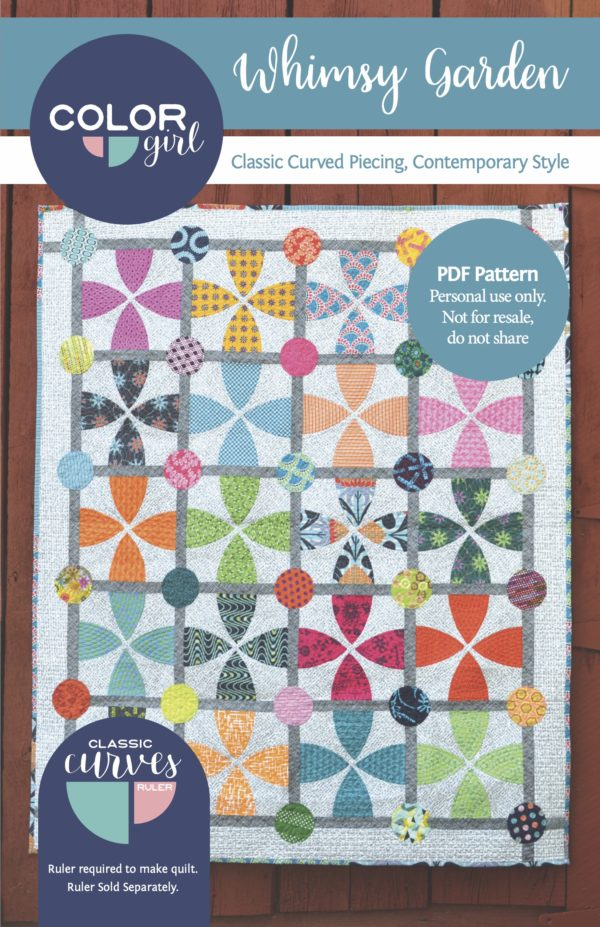 Whimsy Garden Quilt pattern for the Classic Curves Ruler by Color girl Quilts
