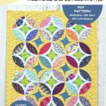 Sew Ready! The Prettiest Eclipse Quilts