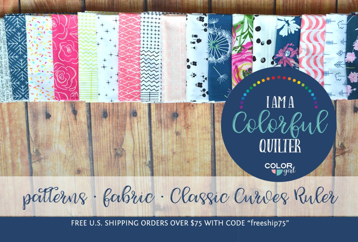 Color Girl quilts, patterns for modern and traditional quilters with fresh designs and the Classic Curves Ruler
