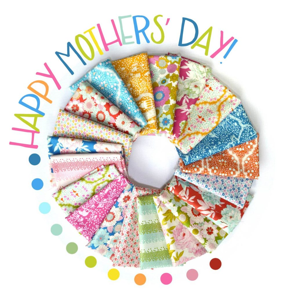 happy mothers day from Color Girl Quilts