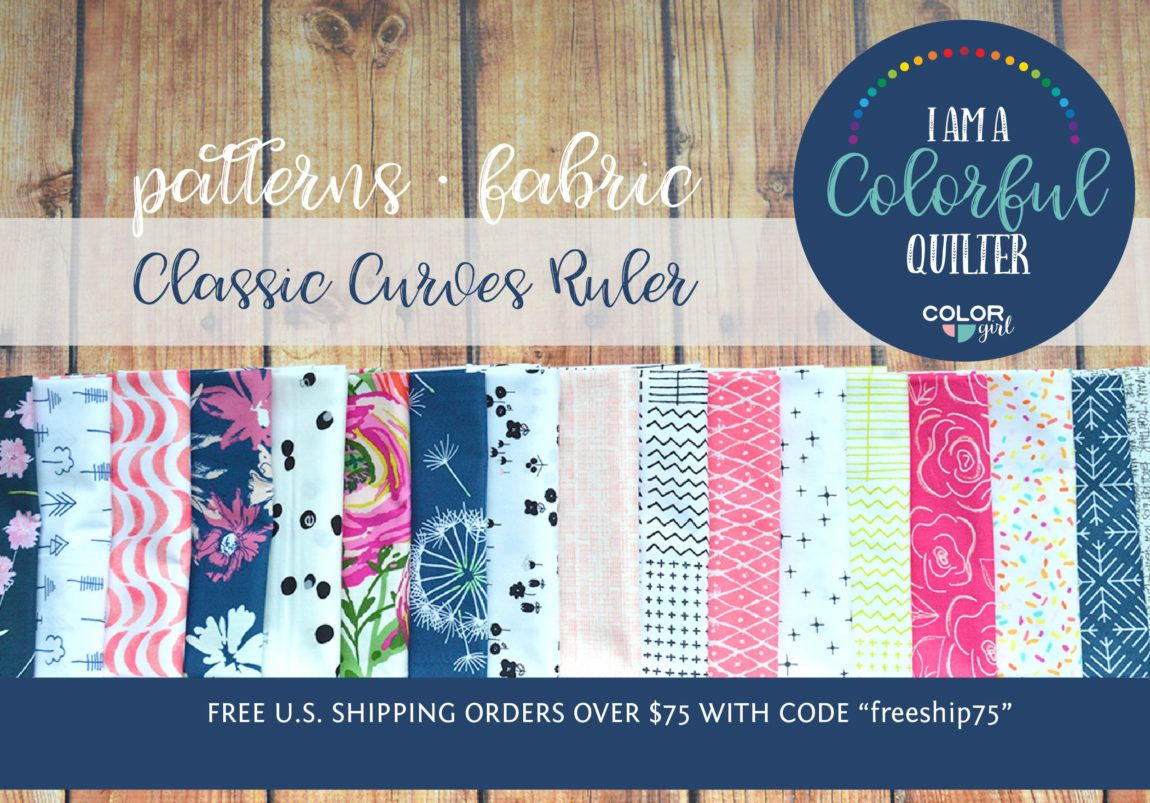 Color Girl quilts, quilting patterns, supplies and fabric for modern and traditional quilters