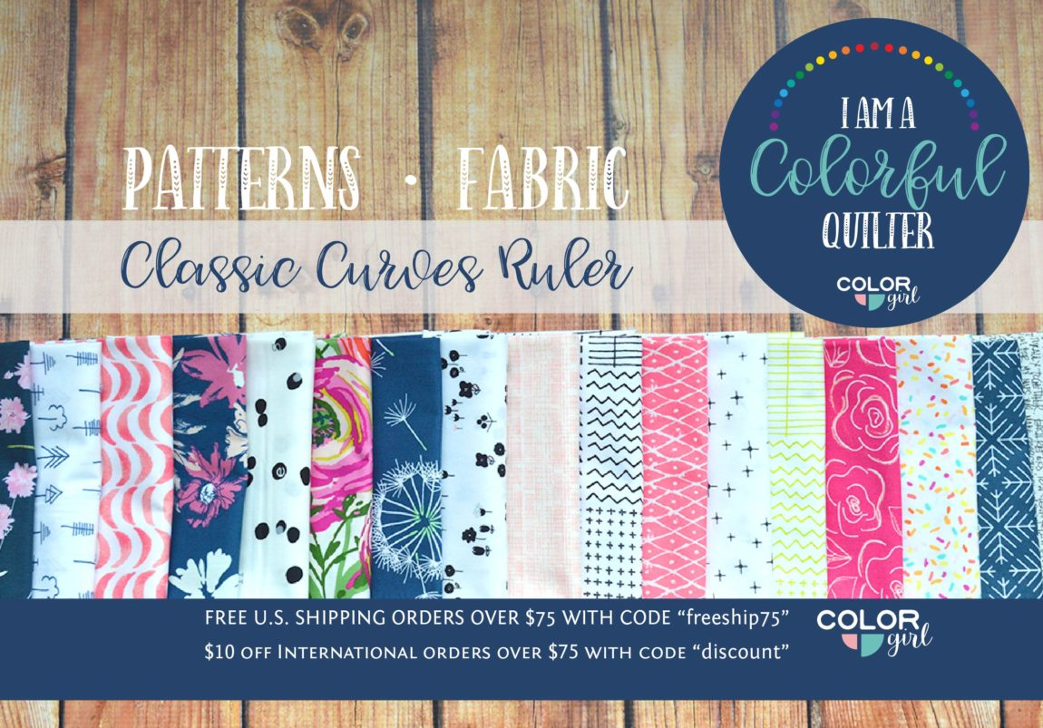 Color Girl Quilts, fabric, quilting patterns, Classic Curves Ruler, free shipping over $75