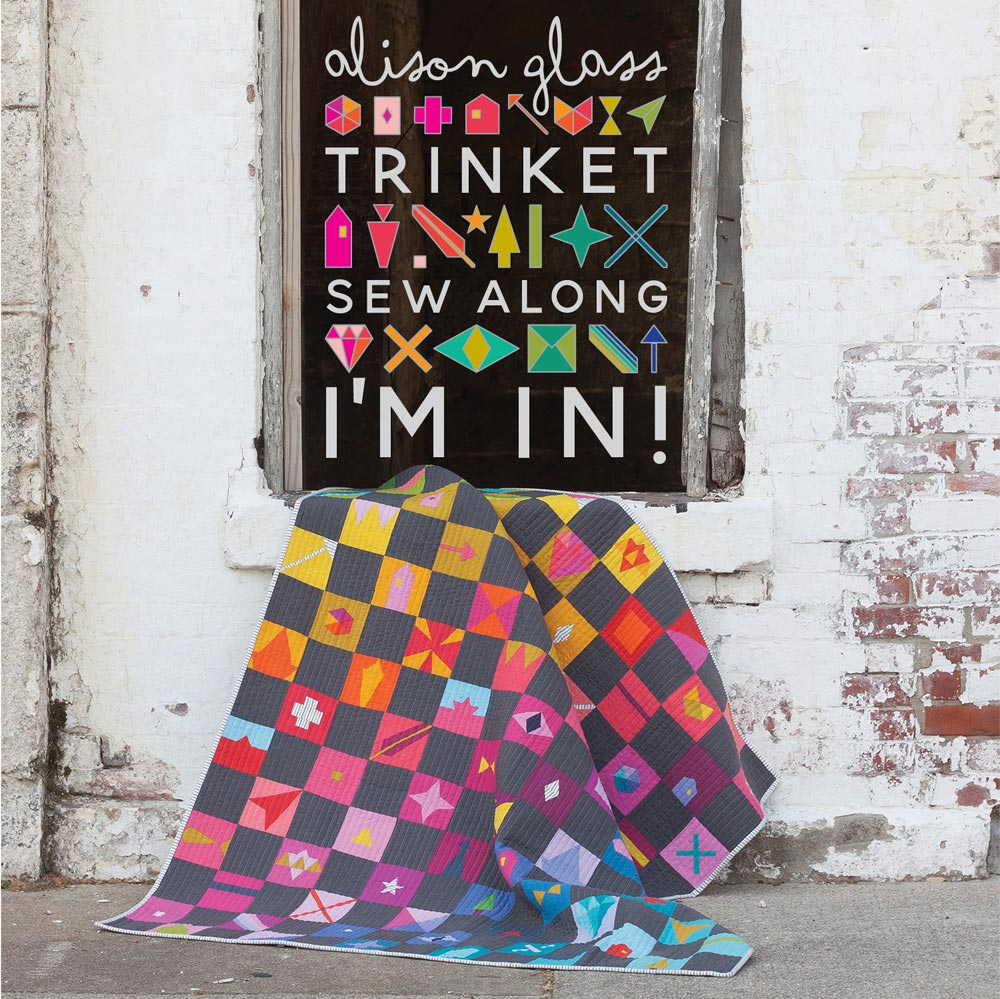 Trinket Quilt sew along with Color girl Quilts and Alison Glass