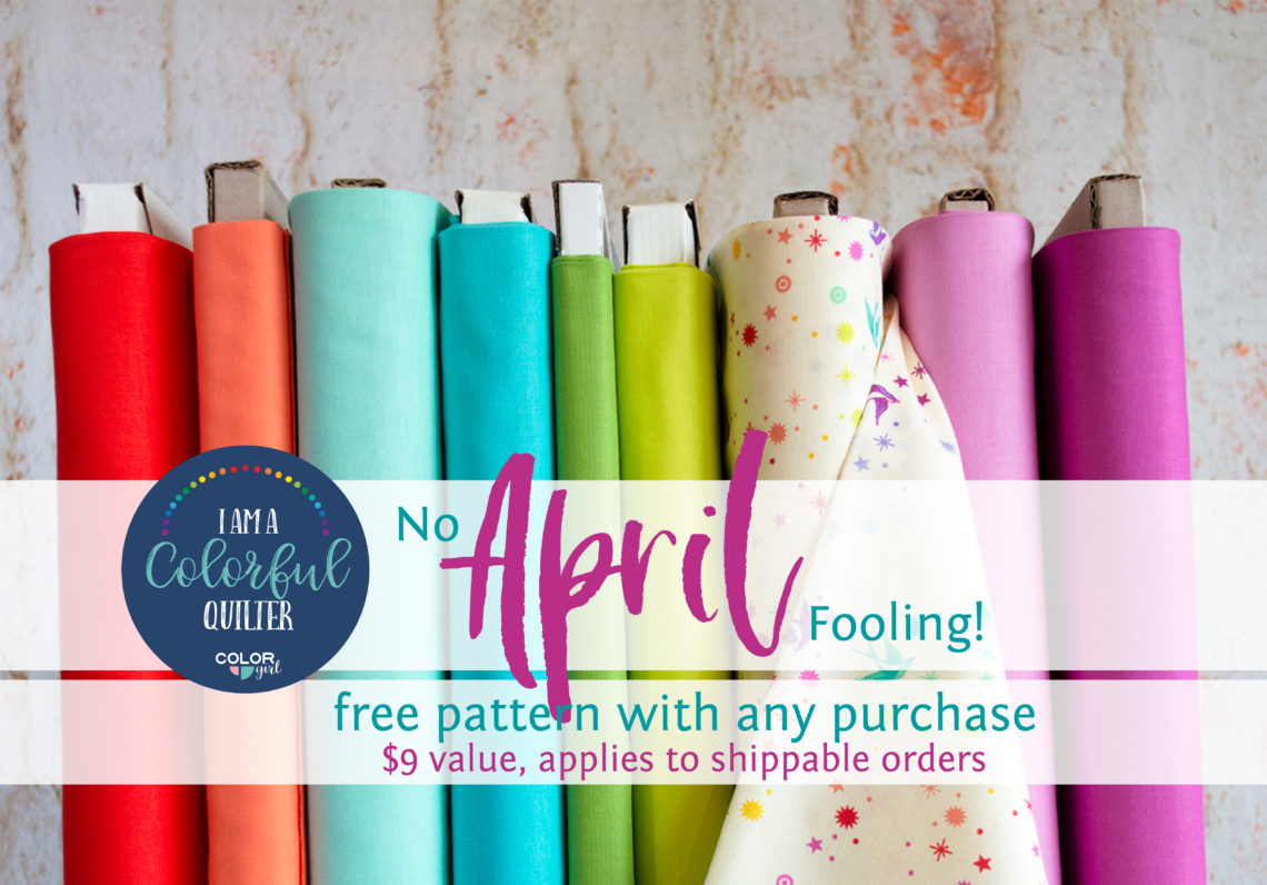 April fabric and pattern sale at Color girl Quilts