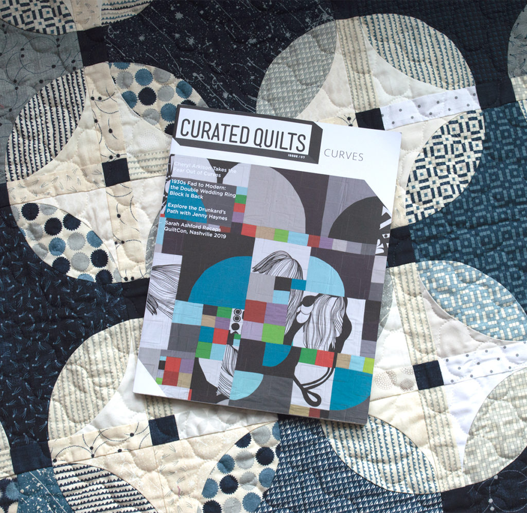 Curated Quilts magazine featuring Curved piecing for Quilters