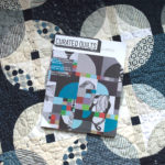 Real Curve Appeal: Curated Quilts issue 7