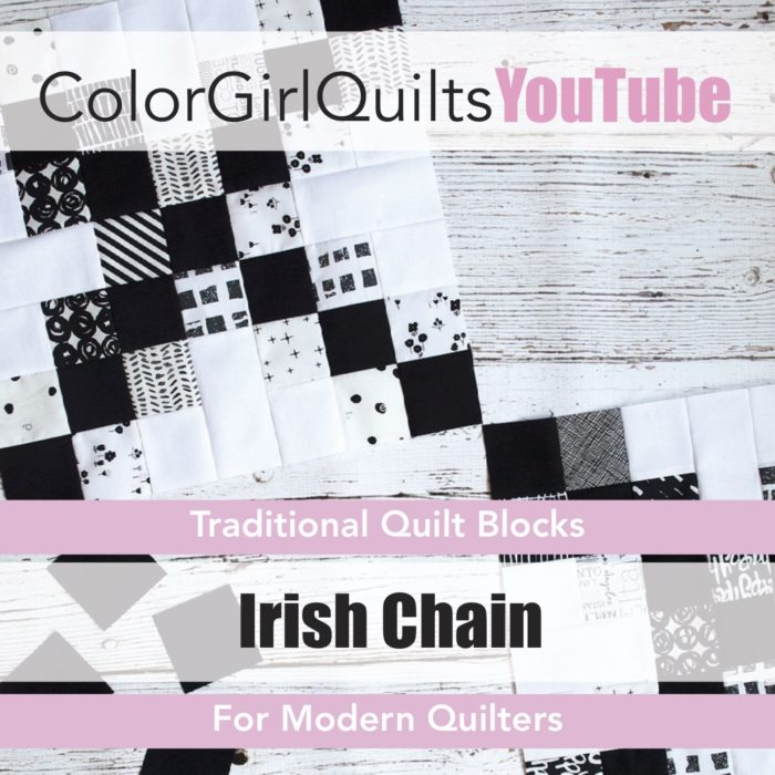 Irish Chain quilt tutorial video by Color Girl Quilts on YouTube