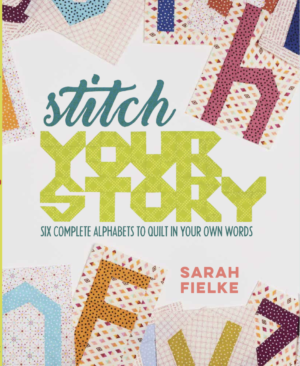 Stitch Your Story book sold by Color Girl Quilts
