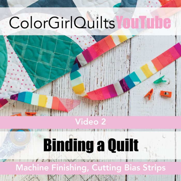 How to bind a quilt video tutorial by Color Girl Quilts