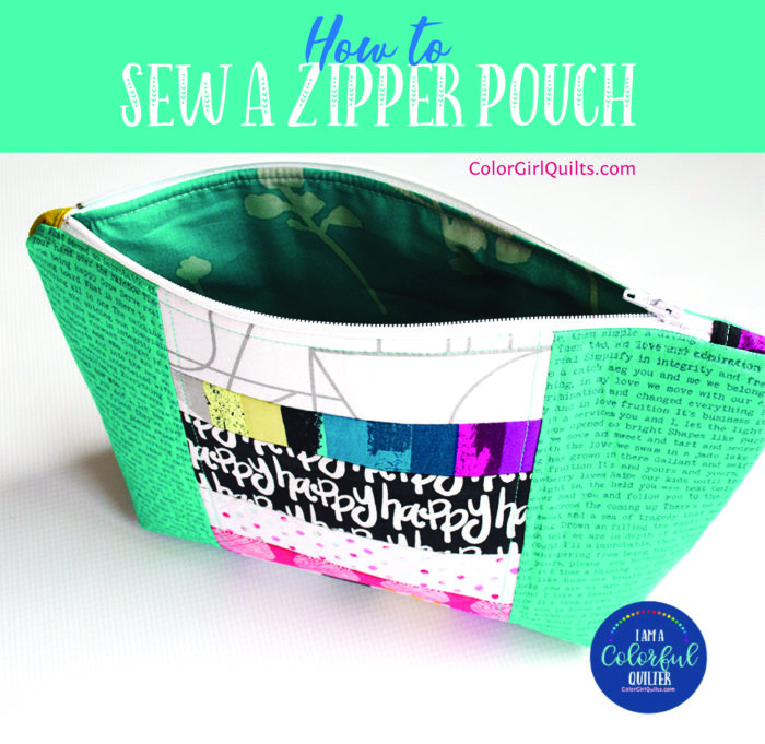How to sew a scrappy fabric zipper pouch, free tutorial by Color girl Quilts