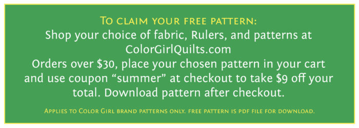 free quilt pattern with purchase at Color Girl Quilts