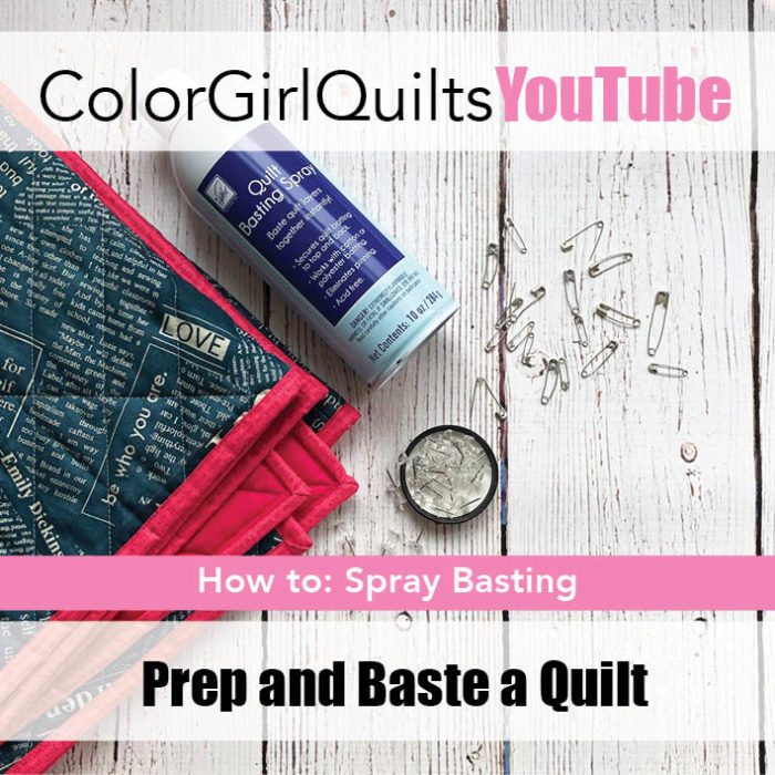 basting your quilt video tutorial by color girl quilts