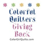 New Giving Program at Color Girl Quilts
