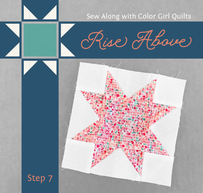 Rise above quilt pattern sew along video quilting workshop with color girl quilts